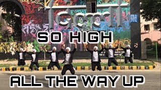 SO HIGH SIDHU MOOSE WALA    ALL THE WAY UP    BHANGRA    DJ HANS    FOLKING DESI    SGGSCC,DU   