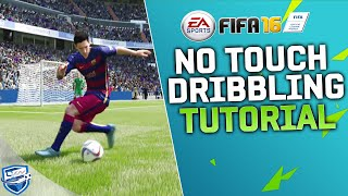 FIFA 16 NO TOUCH DRIBBLING TUTORIAL / BEST DRIBBLING TRICK / HOW TO USE IT BEST