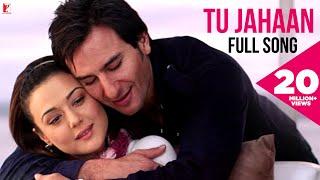 Tu Jahaan - Full Song | Salaam Namaste | Saif Ali Khan | Preity Zinta | Sonu Nigam | Mahalaxmi Iyer