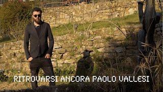 Paolo Vallesi - Ritrovarsi Ancora (Official Video)