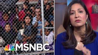 DHS Seeking Sweeping Authority To Deport Unaccompanied Migrant Kids | Velshi & Ruhle | MSNBC