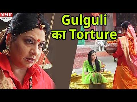 क्या Gulguli के torture के आगे टूट जाएगी Shivani. Gulaam.