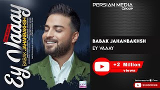 Babak Jahanbakhsh - Ey Vaaay (بابک جهانبخش - ای وای)