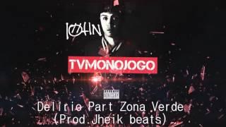 JOHN MC - Delírio Part Zona Verde (Prod.Jheik beats)