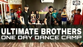 One Day Dance Camp | Faculty - Ultimate Brothers | Ishq Tera Tadpave | Cover Dance | Sukhbeer