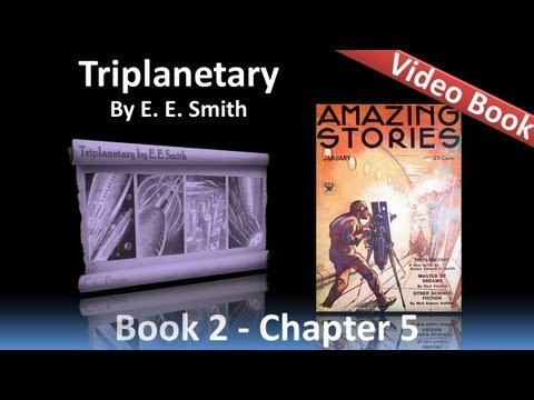 Chapter 05 - Triplanetary by E. E. Smith - 1941