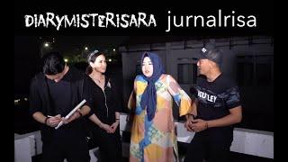Diary Misteri Sara X Jurnalrisa