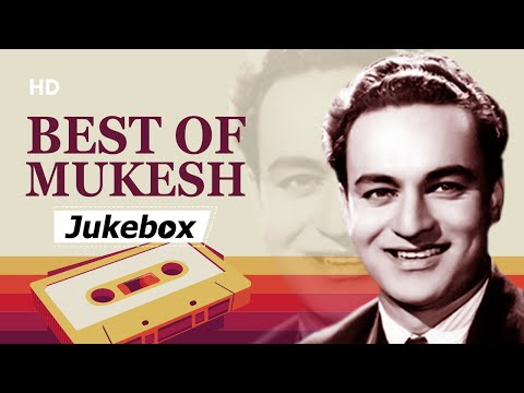Best of Mukesh Songs HD Jukebox 3 Old Bollywood Evergreen Hits