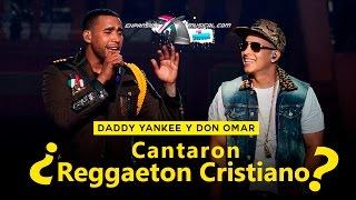 ¿Don Omar  y Daddy Yankee cantaron REGGAETON CRISTIANO? | Tempo se encomienda a Dios [Ep. 5]