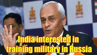 India interested in training its military in Russia