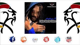Anthony B - Calm Ghetto Yutes (2017 By Kirkledove Records & VPAL Music)