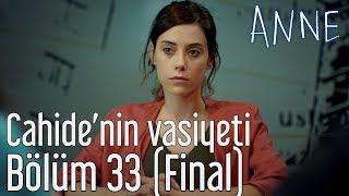 Anne 33. Bölüm (Final) - Cahide