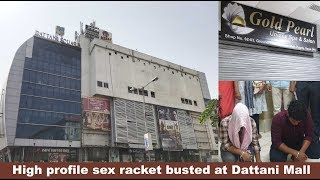 High profile sex racket busted at Dattani Mall
