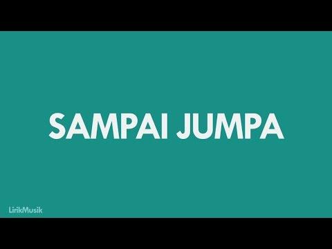 Endank Soekamti - Sampai Jumpa (Lirik Video by Inspirasi Masa Kini)