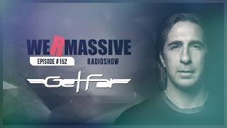 We Are Massive Radioshow #152 - Official Podcast HD