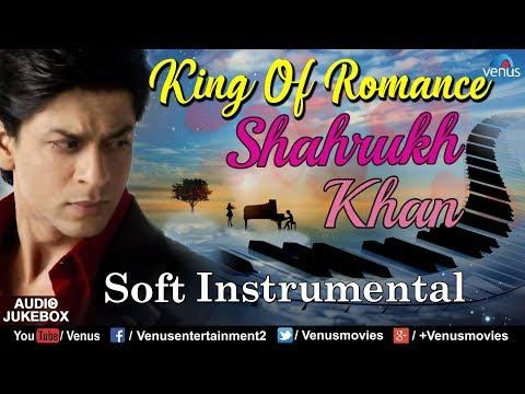 Xxx Mp4 Shahrukh Khan King Of Romance Soft Instrumental Bollywood Romantic Songs Best Hindi Songs 3gp Sex