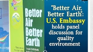 """""""Better Air, Better Earth"""": U.S. Embassy holds panel discussion for quality environment - Delhi News"""