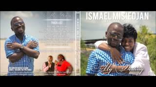 Ismael Misiedjan :♪ My Destiny ♪