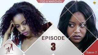 Pod et Marichou - Saison 2 - Episode 3 - VOSTFR
