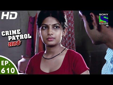 Xxx Mp4 Crime Patrol क्राइम पेट्रोल सतर्क Dasi Episode 610 23rd January 2016 3gp Sex