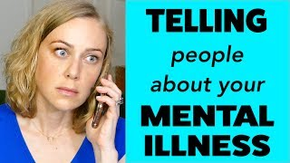 Telling People About Your Mental Health