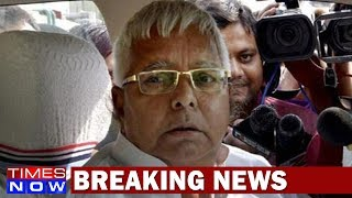 Lalu Prasad Yadav In Big Trouble: Times NOW Accesses Income Tax's Report