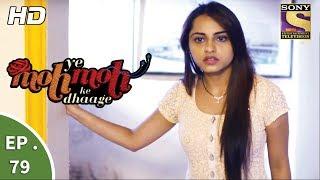 Yeh Moh Moh Ke Dhaage | Full Episodes | Love Story