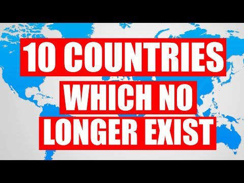 10 Countries Which No Longer Exist