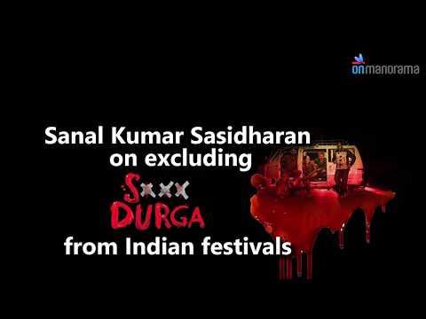 Xxx Mp4 Sanal Kumar Sasidharan On Excluding Sexy Durga From Indian Film Festivals 3gp Sex