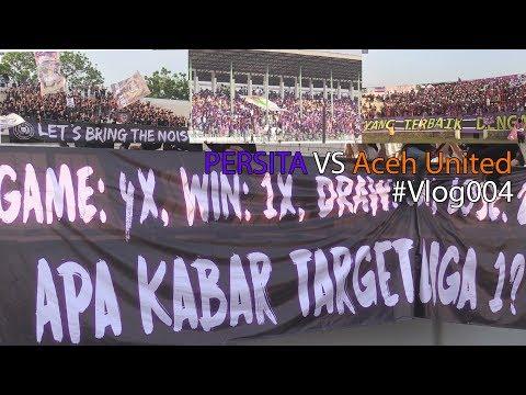 SADIS!!! Kritik Keras Dari Para PERSITA FANS #Vlog004 PERSITA vs Aceh United [2-3]