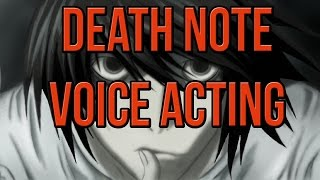 Death Note L - Voice Acting
