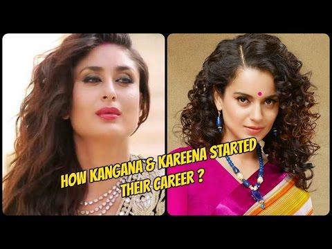 How Kangana & Kareena Started their career