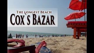 Cox`s Bazar, Bangladesh (Best Video)