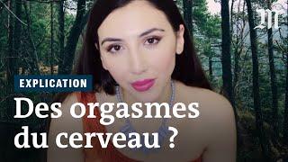 Comment une vidéo peut-elle provoquer un « orgasme cérébral » ?