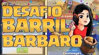 🔴 DESAFIO DEL BARRIL DE BARBARO!!   Soy Ren Clash Royale