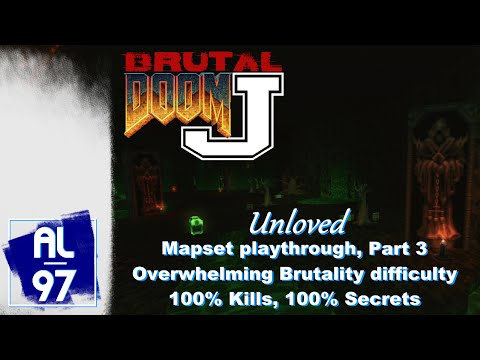 [DOOM 2] UNLOVED, Part 3 (Brutal Doom J, Overwhelming Brutality difficulty, 100% Kills & Secrets)