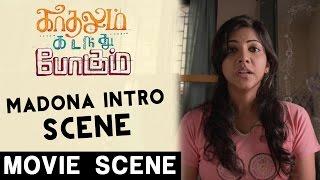 Madonna Sebastian Intro Scene | Kadhalum Kadandhu Pogum | Vijay Sethupathi | Santhosh Narayanan
