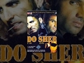 Download Video Download Do Sher (1994) दो शेर │Full Movie Dubbed In Punjabi│Akshay Kumar, Sunil Shetty 3GP MP4 FLV