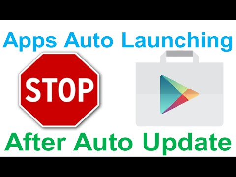 [FIX] GOOGLE PLAY APPS OPEN AFTER AUTO UPDATES!