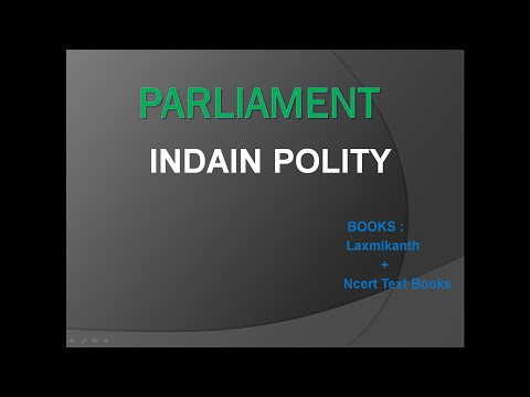 Indian Polity : Lok Sabha for IAS/UPSC by laxmikanth and ncert text book