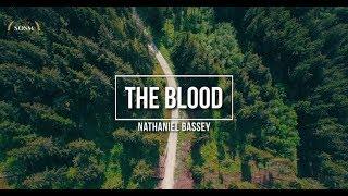 The Blood - Nathaniel Bassey (Lyrics)