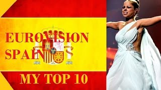 Spain in Eurovision - My Top 10 [ 2000-2016 ]