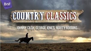Country Classics with Johnny Cash, George Jones, Marty Robbins...