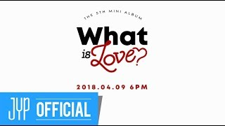 "TWICE ""What is Love?"" 30sec. Player"