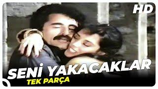 Seni Yakacaklar - Türk Filmi