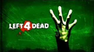 The Left 4 Dead Theme Song