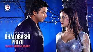 Bhalobashi Priyo | Bangla Movie Song | Shakib Khan | Bobby | Adit | Hasib | Kheya | Rajotto