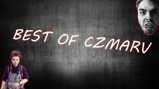 BEST OF CZMARV (AUTISTIC + RAGE MOMENTY)