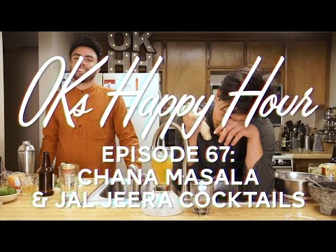 OKs Happy Hour Ep. 67: Chana Masala and Jal Jeera Cocktails