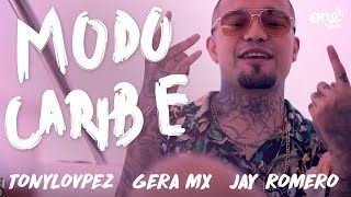Gera Mx - Modo Caribe Ft. TonyLovpez, Jay Romero 🌴✨👑 (Video Oficial)